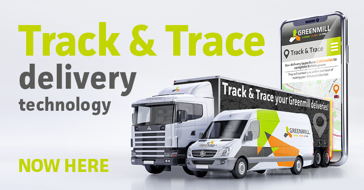 Track & Trace is here for Greenmill deliveries